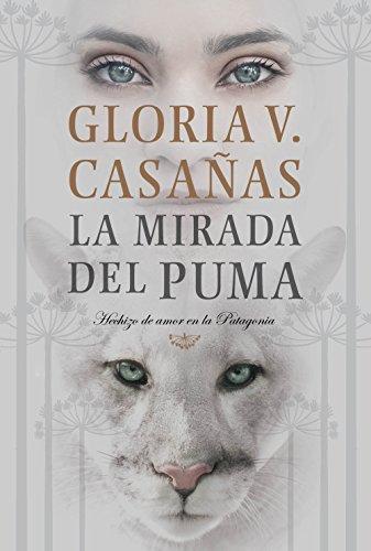La mirada del puma, Gloria V. Casañas (rom) 51JPxuJ1CLL