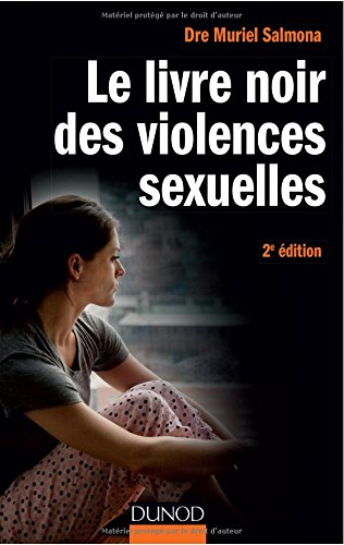 Le livre noir des violences sexuelles - 2e éd. par Muriel Salmona
