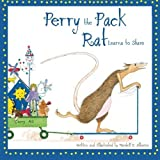 Perry the Pack Rat Learns to Share (Volume 2) by Mardell E. Alberico (2015-08-02)