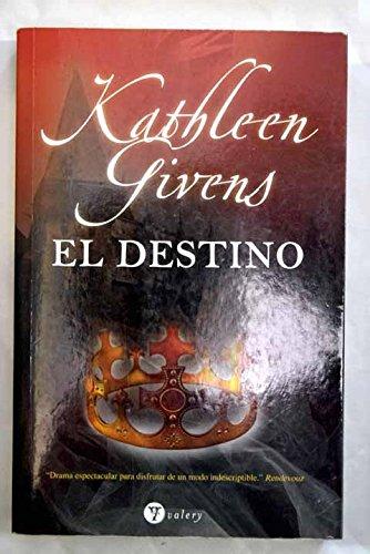 Descargar Libro Destino, el (Valery - Romantica) de Kathleen Givens