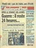 AUJOURD'HUI EN FRANCE [No 546] du 17/03/2003 - APRES LE SOMMET DES ACORES - GUERRE - RECONSTITUTION A TOURS DE LA SANGLANTE JOURNEE D'OCTOBRE 2001 - JEAN-PIERRE ROUX-DURAFOURT A TUE 4 PERSONNES - EMPLOI - LE PLAN DU MEDEF POUR LES JEUNES - ELF - LE V
