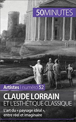 claude-lorrain-et-l-39-esthtique-classique-l-art-du-paysage-idal-entre-rel-et-imaginaire-artistes-t-52