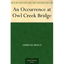 An Occurrence at Owl Creek Bridge (English Edition)