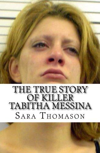 The True Story of Killer Tabitha Messina