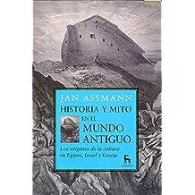 Historia y mito en el mundo antiguo (B. NUEVA CULTURA)