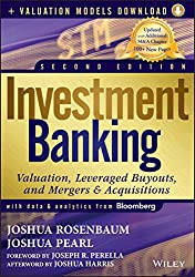 Investment Banking: Valuation, Leveraged Buyouts, and Mergers and Acquisitions + Valuation Models
