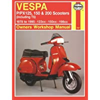 Vespa P/PX125, 150 and 200 Scooters (inc.T5) 1978-1995 Owner's Workshop Manual (Motorcycle Manuals)