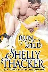 Run Wild (Escape with a Scoundrel Series Book 1) (English Edition)