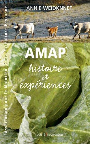 AMAP : Histoire et expériences par Annie Weidknnet