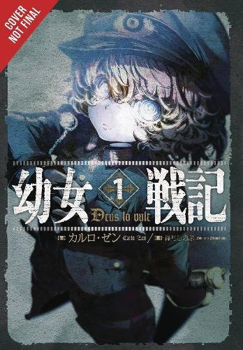 The Saga of Tanya the Evil Vol. 1 (light novel): Deus lo Vult par Carlo Zen