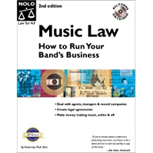 Music Law: How to Run Your Band's Business with CDROM