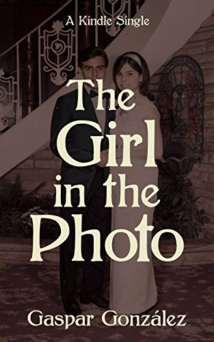 Gonzalez Jersey (The Girl in the Photo (Kindle Single) (English Edition))