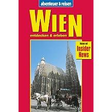 Abenteuer und Reisen, Wien