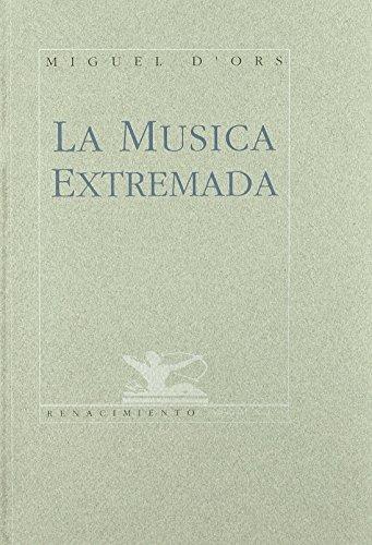 Musica Extremada. Poesia. (Calle del Aire) de Miguel d' Ors Lois (1 ene 1991) Tapa blanda