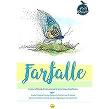 Farfalle. La creatività di Gozzano tra storia e fantasia. Ediz. illustrata