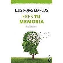 Eres tu memoria: Conócete a ti mismo (Vivir Mejor)