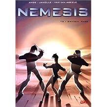 Némésis, tome 3 : Critical mass