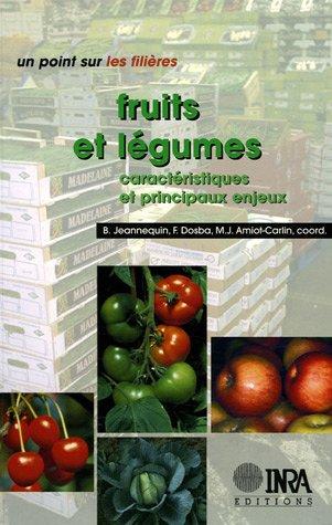Fruits et légumes : Caractéristiques et principaux enjeux