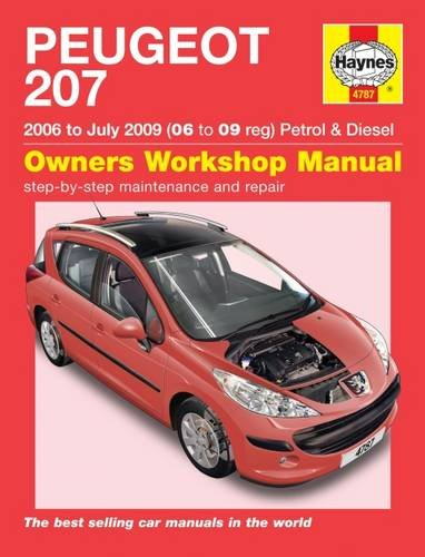 Peugeot 207 Petrol and Diesel Service and Repair Manual: 2006 to 2009 (Haynes Service and Repair Manuals)