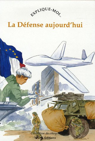 Raconte-moi... La Défense aujourd'h...