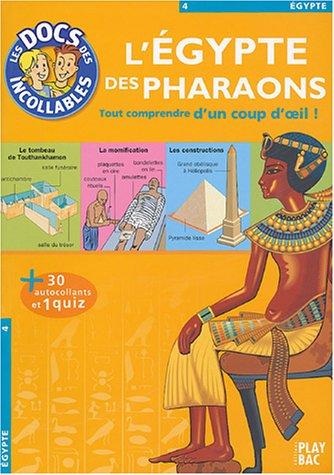 L'Egypte des Pharaons par  Nicolas Chalandon, Julia Chauvin, Claire Despine, Pascal Gramond