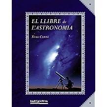 El llibre de l'astronomia (Llibres Infantils I Juvenils - El Llibre De ...)