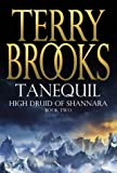 Tanequil : High Druid of Shannara Book 2