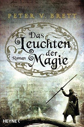 Brett, Peter V.: Das Leuchten der Magie