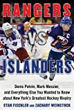 Rangers vs. Islanders: Denis Potvin, Mark Messier, and Everything Else You Wanted to ...