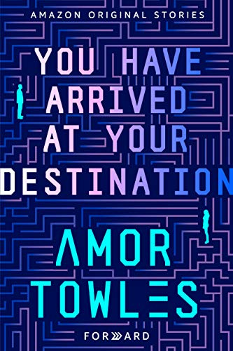 You Have Arrived at Your Destination (Forward collection) (English Edition)