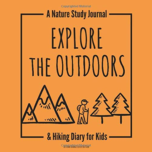: A Nature Study Journal & Hiking Diary for Kids - Autumn Orange Cover Edition ()