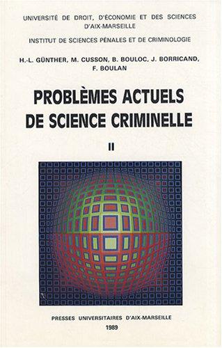 Problèmes actuels de science criminelle : Tome 2 par Hans-Ludwig Günther