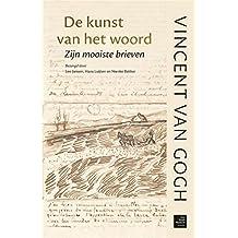 De kunst van het woord: zijn mooiste brieven (Dutch Edition)