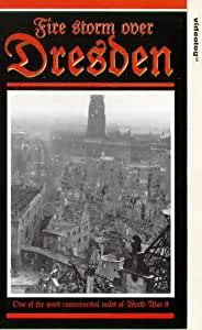 Firestorm Over Dresden [VHS] [UK Import]