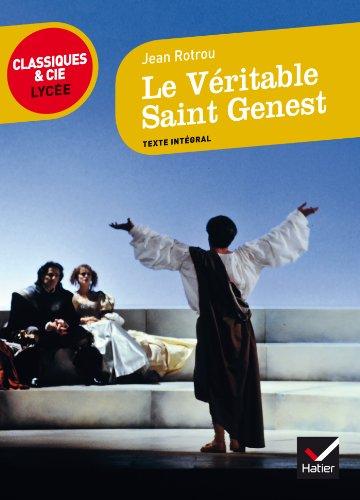 Le Veritable Saint Genest par Jean Rotrou