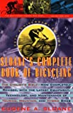 Sloane's Complete Book of Bicycling: The Cyclist's Bible-25th Anniversary Edition