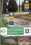 La via francigena, le chemin des Sigéric en Italie
