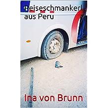 Reiseschmankerl aus Peru (Reiseerzählungen)