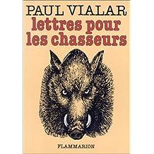 Lettres pour les chasseurs