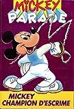 Mickey parade N° 175 Mickey champion d'escrime 1994