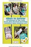 Häkeln im Sommer: 25 Anleitungen für Tops, Tunika, Poncho, Bikini, Strandrock, Sommerkleid, Dreieckstuch, Kappe, Accessoires, u.v.m.