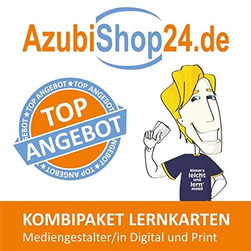 AzubiShop24.de Kombi-Paket Lernkarten Mediengestalter/-in Digital und Print: Erfolgreiche Prüfungsvorbereitung auf die Abschlussprüfung Digital-paket