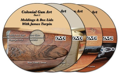 Colonial Gun Art with James Turpin: Moldings & Box Lids, Stock Carving, Wire Inlay, Engraving (4 DVD set)