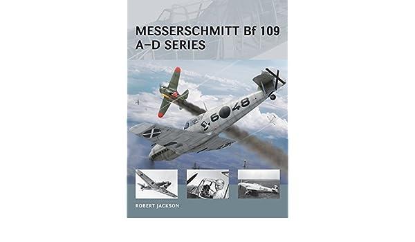 Messerschmitt Bf 109 A–D series (Air Vanguard)