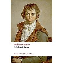 Oxford World's Classics: Caleb Williams (World Classics)