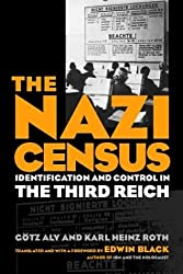 Nazi Census: Identification And Control In The Third Reich (Politics History & Social Chan) by Gotz Aly (2004-05-07)