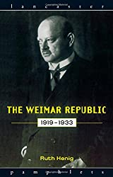 The Weimar Republic 1919-1933 (Lancaster Pamphlets)
