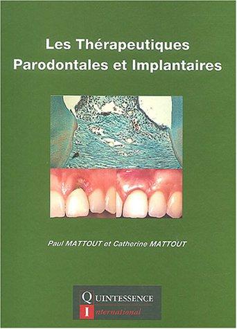 Les thérapeutiques parodintales et implantaires
