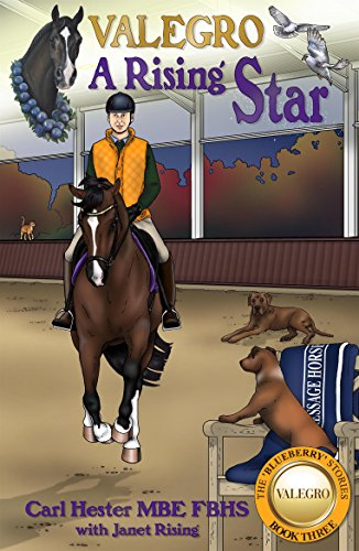 Valegro - A Rising Star (The Blueberry Stories Book 3)
