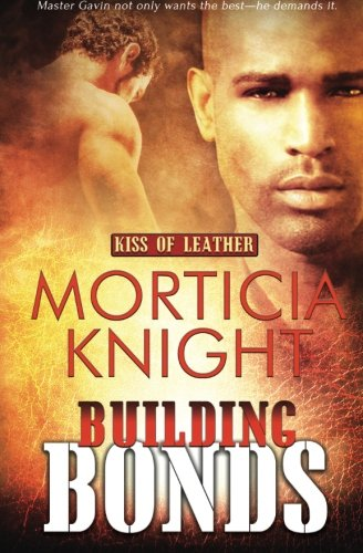 Kiss of Leather: Building Bonds: Volume 1